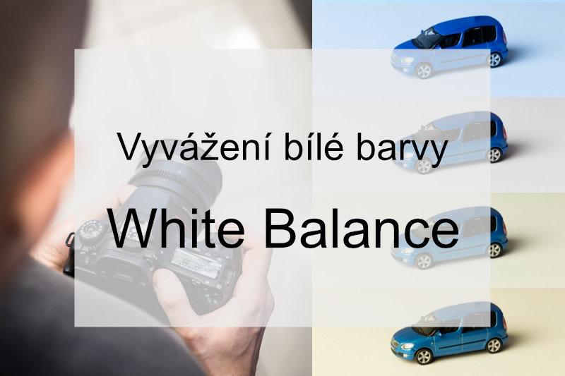 Vyvážení bílé barvy.