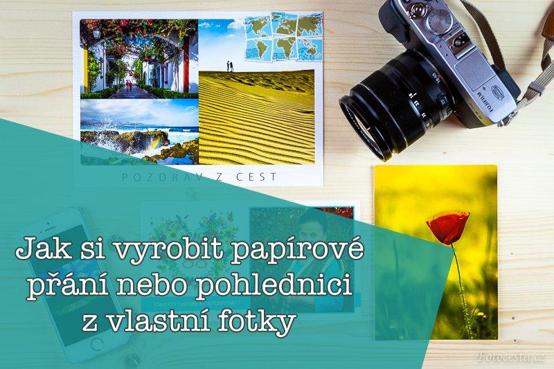 Jak vyrobit papírové přání nebo pohlednici z vlastních fotek.